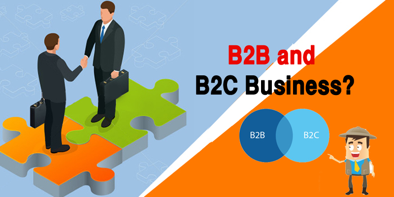 The Beginners Guide to B2C and B2B Business Models